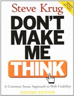 Don't Make Me Think_A Common Sense Approach to Web Usability 2nd Edition by Steve Krug