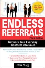 Endless Referrals Third Edition by Bob Burg