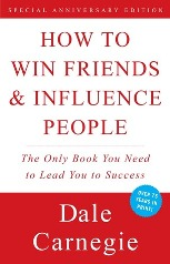 How To Win Friends and Influence Others by Dale Carnegie