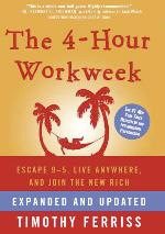 4-Hour Workweek by Timothy Ferriss