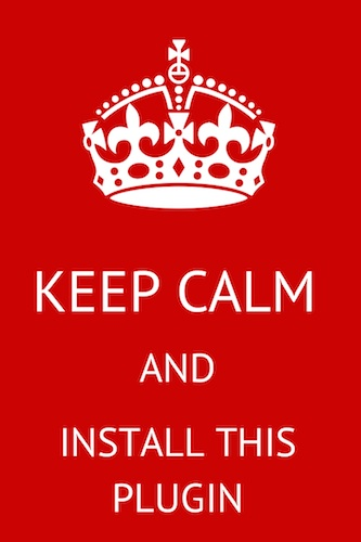 Keep calm and install this plugin